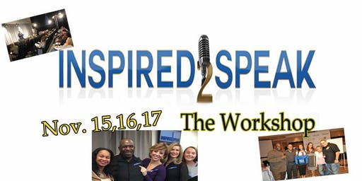 """Make Money with Public Speaking at """"Inspired2Speak"""" 3-day Boot Camp"""