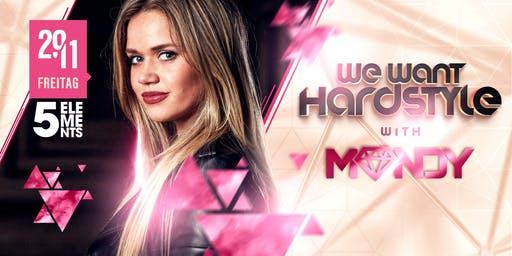 WE want Hardstyle with MANDY + THYRON