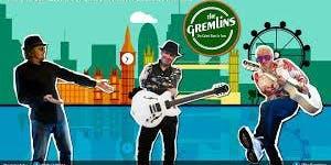 Live Music: The Gremlins