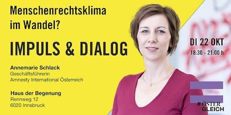 Menschenrechtsklima im Wandel? Impuls & Dialog Tickets