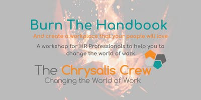 Burn The Handbook - How to create a workplace that your people will love