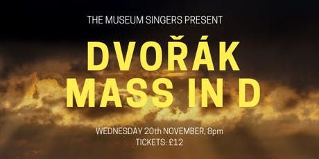The Museum Singers Present Dvořák Mass in D tickets
