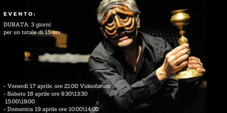 "Stage di alta formazione Michele Monetta ""MASCHERE E COMMEDIA DELL'ARTE"" tickets"