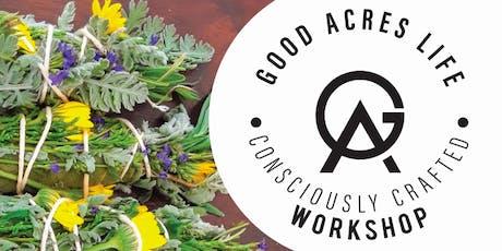 Good Acres Life Workshop tickets