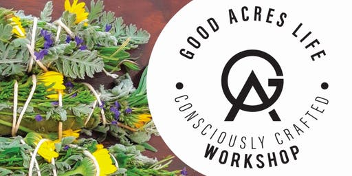 Good Acres Life Workshop