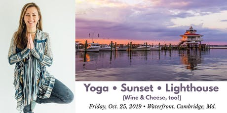 Sunset Yoga at the Choptank River Lighthouse tickets