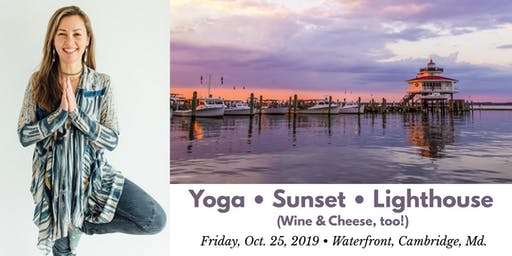 Sunset Yoga at the Choptank River Lighthouse