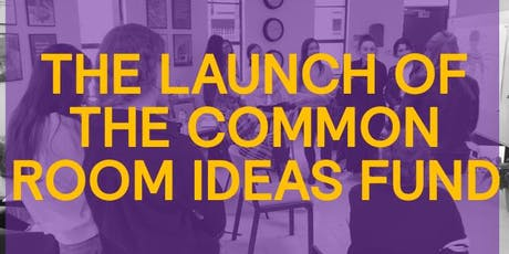 Have a Common Room idea that needs a little bit of seed money? We can help. tickets