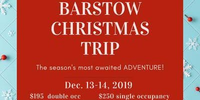 Bucket List Trip to Barstow Christmas Program