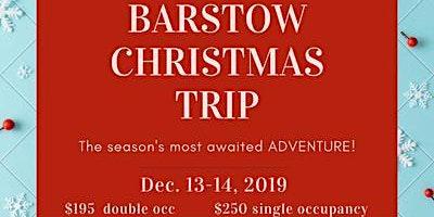 Bucket List Trip to Barstow Christmas Program