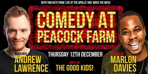 Comedy at Peacock Farm