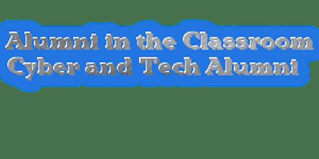 Alumni in the Classroom - Cyber and Tech Alumni tickets