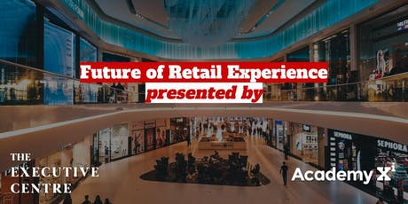 Future of Retail Experience tickets