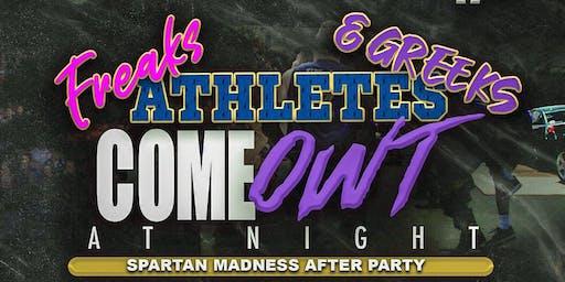 Freaks , Greeks & Athletes Come OWT @ night