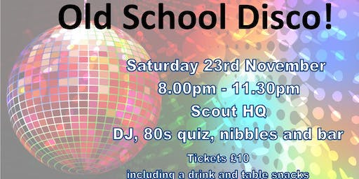 Chorleywood Scouts Old School Disco
