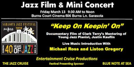 """2020 Sarasota Jazz Festival - Film: """"Keep On Keepin' On"""" & Live Performance"""