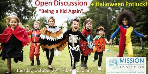 Halloween Potluck & Open Discussion - Mission Addiction