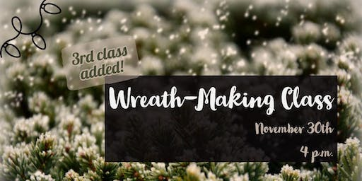 Handmade Evergreen Wreath-Making Class