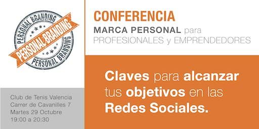 Conferencia: Aumenta la visibilidad de tu Marca Personal a través de las Redes Sociales