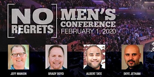 NO REGRETS Men's Conference Feb 1, 2020 Live Streaming Event