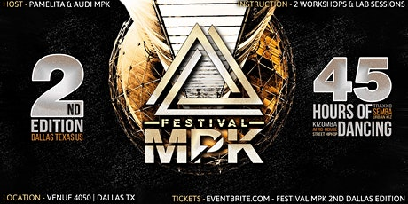 Festival MPK 2nd Dallas Edition tickets