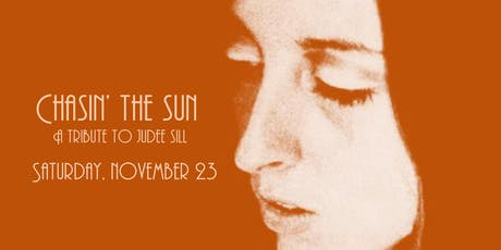 Chasin' The Sun: A Tribute to Judee Sill tickets