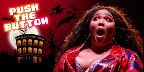 PUSH THE BUTTON: LIZZOWEEN tickets