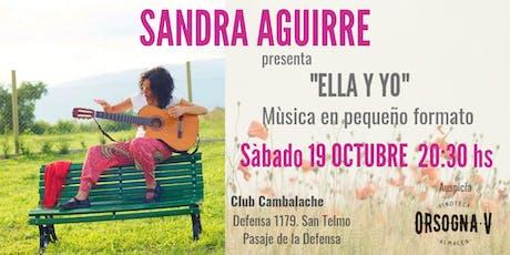 Auspicios Vinoteca Orsogna: Sandra Aguirre , música en pequeño formato. entradas