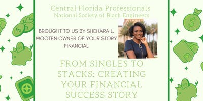 From Singles to Stacks: Creating your Financial Success Story