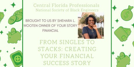 From Singles to Stacks: Creating your Financial Success Story tickets