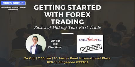 [FREE]Getting Started With Forex Trading-Basics of Making Your First Trade tickets