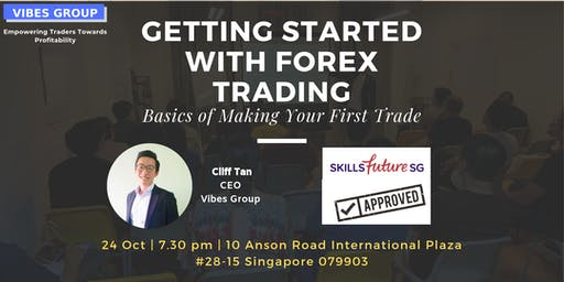 [FREE]Getting Started With Forex Trading-Basics of Making Your First Trade