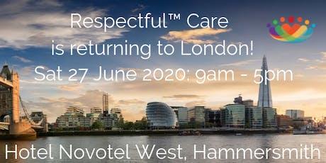 Respectful™ Care: London UK SAT 27 June 2020 tickets