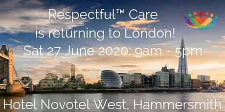 Respectful™ Care: London UK SAT 27 June 2020 tickets