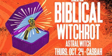Biblical w/ Witchrot, Astral Witch at The Casbah tickets
