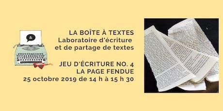 LA BOÎTE À TEXTES - Jeu no. 4 La page fendue billets