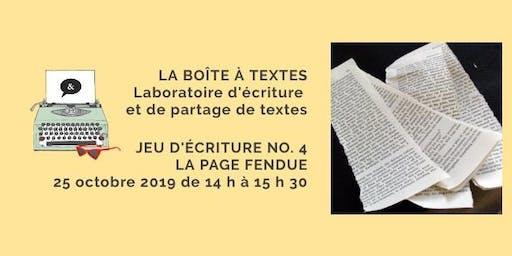 LA BOÎTE À TEXTES - Jeu no. 4 La page fendue