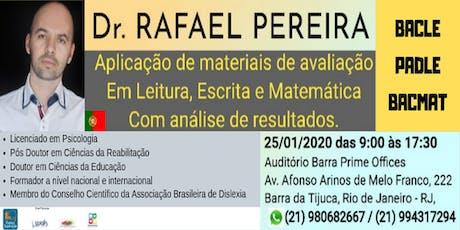 Dr. Rafael Pereira - Aplicação de Materiais de Avaliação - Leitura, Escrita e Matemática bilhetes