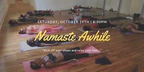 Namaste Awhile... tickets