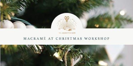 Macramé at Christmas : Festive Workshop tickets