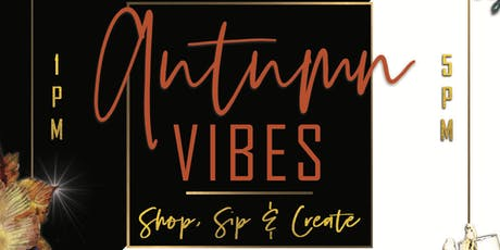 Autumn Vibes Hosted By Lips and Sips, LLC tickets