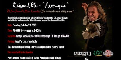 "Crispín d'Olot - "" Lopemaquia "" Meredith College tickets"
