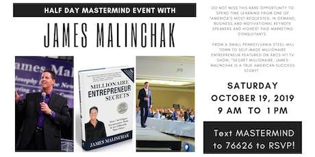 Half Day Mastermind with James Malinchak tickets