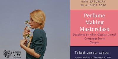 Perfume Making Masterclass - Glasgow Saturday 29 August at 11am