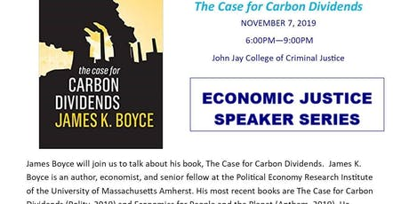 James Boyce - The Case for Carbon Dividends - Book Discussion tickets