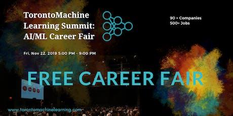 Toronto Machine Learning Summit: AI/ML Career Fair tickets