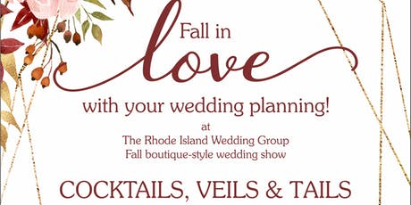 Cocktails, Veils & Tails - A Boutique Style Wedding Show (Fall 2019) tickets