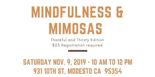 Mindfulness & Mimosas