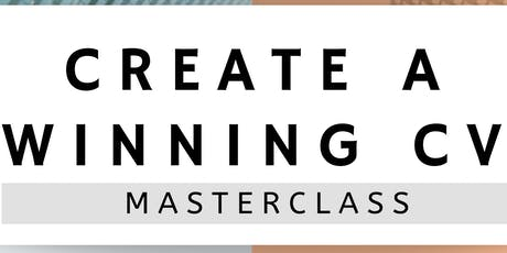 Create a Winning CV Masterclass tickets