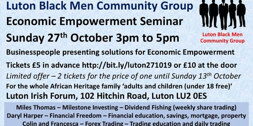 Luton Black Men Economic Empowerment Seminar Sun 27th Oct 3pm